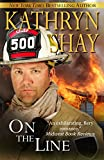 On The Line (Hidden Cove Firefighters series Book 2)