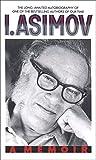 Book cover image for I, Asimov: A Memoir
