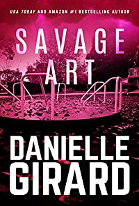 Savage Art by Danielle Girard ebook deal