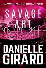 Savage Art: A Chilling Serial Killer Thriller