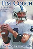 img - for Tim Couch: A Passion For The Game book / textbook / text book