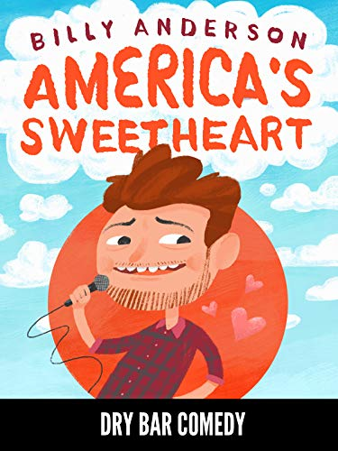 Billy Anderson - America's Sweetheart
