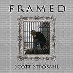 Framed | Scott Strosahl