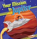Your Mission to Jupiter, Nadia Higgins, 1616416785