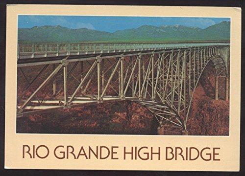 Rio Grande High Bridge TAOS NEW MEXICO Highway U.S. 64 Continental - Street Mexico High