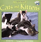 img - for All About Cats and Kittens (Reading Railroad) by Emily Neye (1999-10-25) book / textbook / text book