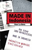 Made in Indonesia, Dan La Botz, 0896086437