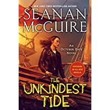 The Unkindest Tide (October Daye Book 13)