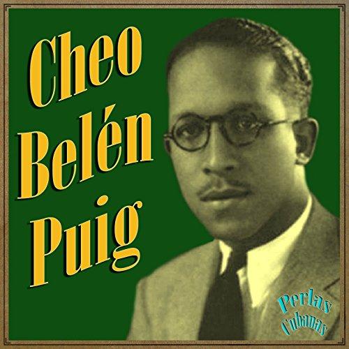 Perlas Cubanas: Cheo Belén Puig
