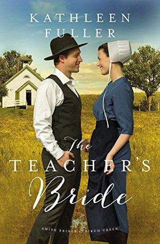 Download The Teacher's Bride (An Amish Brides of Birch Creek Novel) pdf