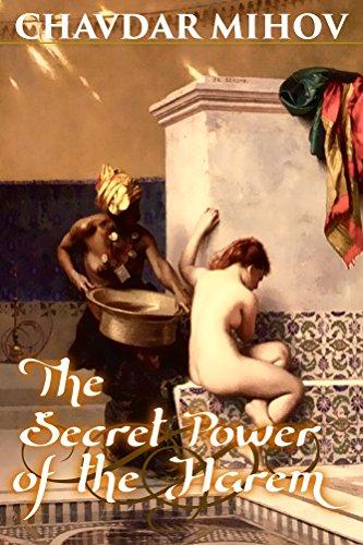 The Secret Power of the Harem -