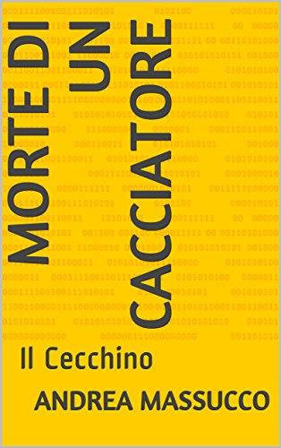 Morte di un Cacciatore: Il Cecchino (Italian Edition)