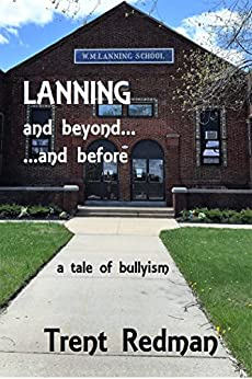 LANNING: and beyond... ...and before by [Redman, Trent]