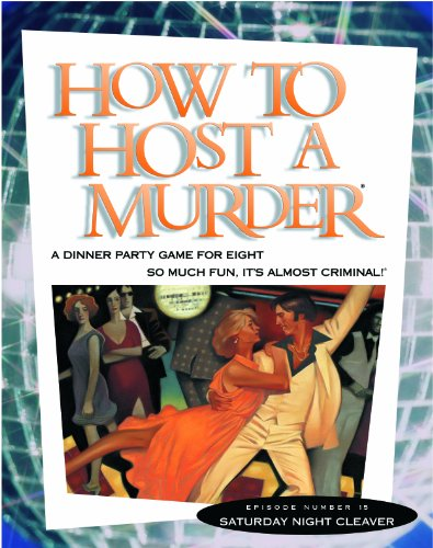 How to Host a Murder: Saturday Night Cleaver -