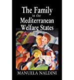 img - for [(The Family in the Mediterranean Welfare States )] [Author: Manuela Naldini] [Oct-2003] book / textbook / text book