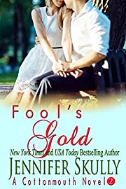 Fool's Gold (Cottonmouth Book 2) (Cottonmouth Series)