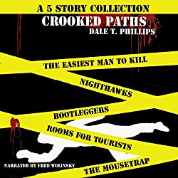 Crooked Paths: A 5 Story Collection
