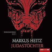 Judastöchter (Judas 3) | Markus Heitz