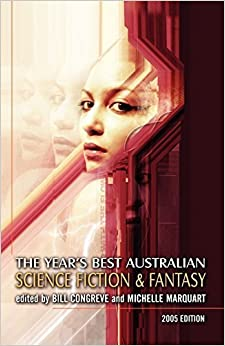 Book The Year's Best Australian Science Fiction and Fantasy (2005-06-15)