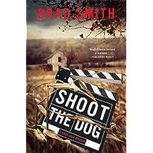 Shoot the Dog