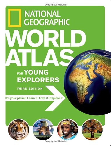 National Geographic World Atlas for Young Explorers, Third Edition by National Geographic (2007-09-25)