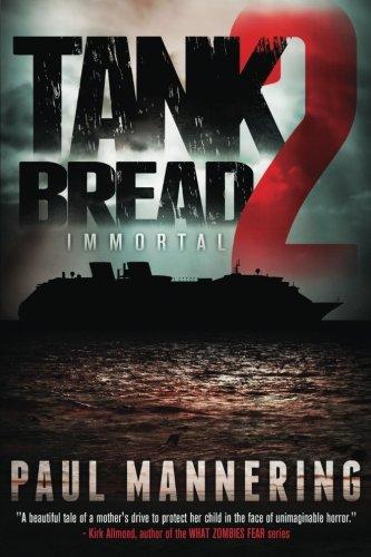 Tankbread 2: Immortal (Volume 2)