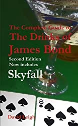 The Complete Guide to the Drinks of James Bond, 2nd Edition by David Leigh (2012-12-11)