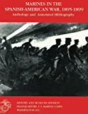 img - for Marines in the Spanish-American War: 1895-1899: Anthology and Annotated Bibliography book / textbook / text book