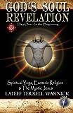 God's Soul Revelation, Lateef Warnick, 0983398178
