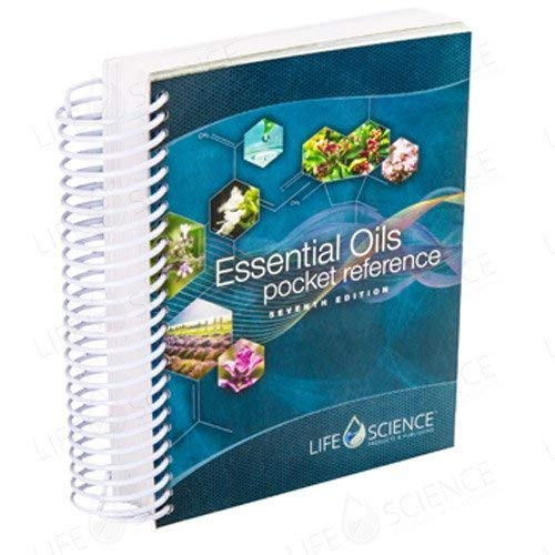 Essential Oils Pocket Reference 7th Edition - Full Color Edition