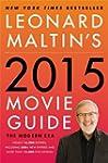 Leonard Maltin's 2015 Movie Guide: Th...