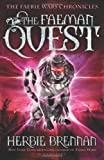 The Faeman Quest (Faerie Wars Chronicles)