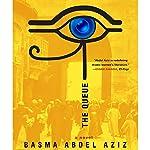 The Queue | Basma Abdel Aziz,Elisabeth Jaquette - translator