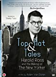 Top Hat & Tales: Harold Ross and the Making of The New Yorker by First Run Features