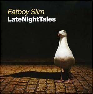 Various Artists Fatboy Slim Latenighttales Amazon Com