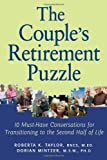 The Couple's Retirement Puzzle: 10 Must-Have Conversations for Transitioning to the Second Half of Life