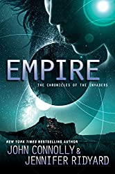 Empire: Book 2, The Chronicles of the Invaders (The Chronicles of the Invaders Trilogy)