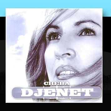 CHEBA DJENET 2011 MP3 GRATUITEMENT