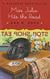 Miss Julia Hits the Road (Southern Comedy of Manners)