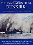 The Evacuation from Dunkirk, W. J. R. Gardner, 0714681504
