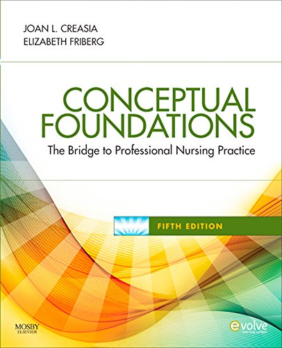 Download Conceptual Foundations: The Bridge to Professional Nursing Practice Pdf