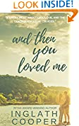 #9: And Then You Loved Me