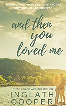 And Then You Loved Me by [Cooper, Inglath]