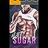Hot Sugar:  A Billionaire Bad Boy Romance