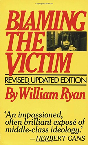 Blaming the Victim