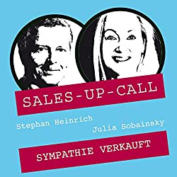 Sympathie verkauft (Sales-up-Call)
