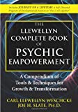 img - for The Llewellyn Complete Book of Psychic Empowerment: A Compendium of Tools & Techniques for Growth & Transformation (Llewellyn's Complete Book Series) book / textbook / text book