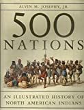 img - for 500 Nations: An Illustrated History of North American Indians book / textbook / text book