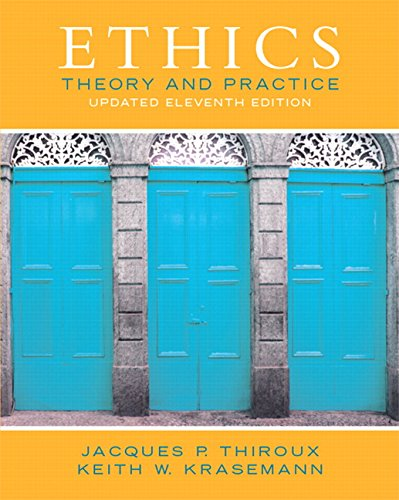 133804054 - Ethics: Theory and Practice (11th Edition)