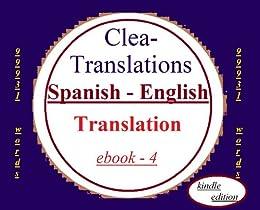 Spanish To English Translation (Spanish Edition) by [Translations, Clea]